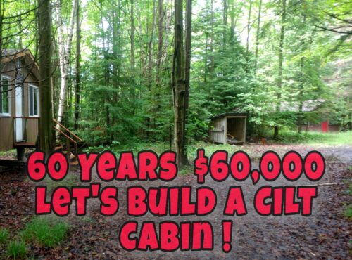 60 Years. $60,000. Let's Build a CILT Cabin!